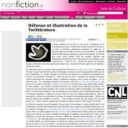 Défense et illustration de la Twittérature