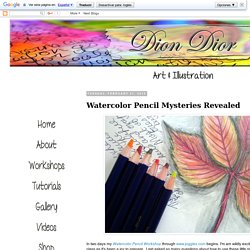 Dion Dior Art & Illustration: Watercolor Pencil Mysteries Revealed
