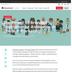 The Power of Branded Illustrations + Animation in Content Marketing