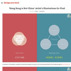 'Hong Kong is Not China': Artist's Illustrations Go Viral » Design You Trust. Design, Culture & Society.