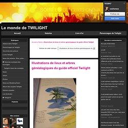 Illustrations de lieux et arbres généalogiques du guide officiel Twilight - News