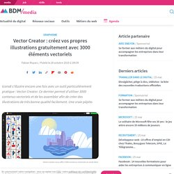 Vector Creator : créez vos propres illustrations gratuitement avec 3000 éléments vectoriels