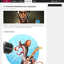 61 Awesome Illustrations by Loopydave - NewEvolution