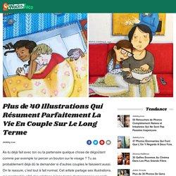 Plus de 40 Illustrations Qui Résument Parfaitement La Vie En Couple Sur Le Long Terme