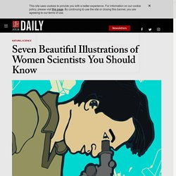 Seven Beautiful Illustrations of Women Scientists You Should Know