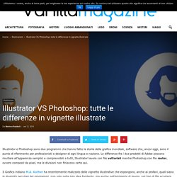 Illustrator VS Photoshop: tutte le differenze in vignette illustrate