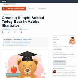Create a Simple School Teddy Bear in Adobe Illustrator - Tuts+ Design & Illustration Tutorial