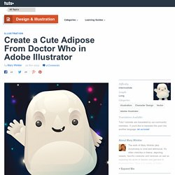 Create a Cute Adipose From Doctor Who in Adobe Illustrator - Tuts+ Design & Illustration Tutorial