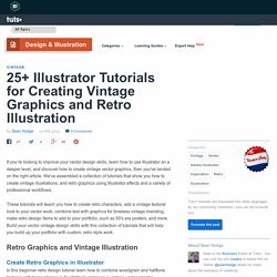 25+ Illustrator Tutorials: Vintage Graphics & Retro Illustration