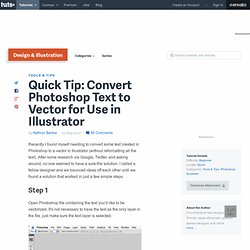 Convert Photoshop Text to Vector for Use in Illustrator
