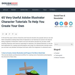 65 Very Useful Adobe Illustrator Character Tutorials To Help You Create Your Own | DesignBeep
