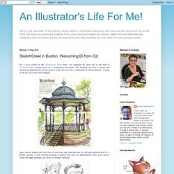 An Illustrator's Life For Me!: SketchCrawl in Buxton, Welcoming Di from Oz!