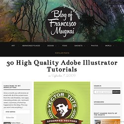 30 High Quality Adobe Illustrator Tutorials « Blog of Francesco Mugnai