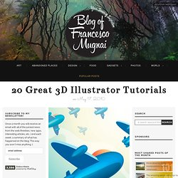 20 great 3D Illustrator tutorials « Blog of Francesco Mugnai
