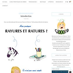 Blog illustré sur la précocité - surdoué - zèbre - haut potentiel - Rayures et Ratures