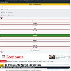 La fronde anti-YouTube illustre les limites de la publicité sur Internet