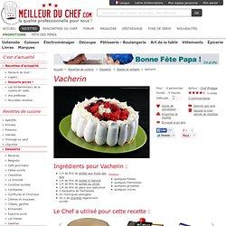 Vacherin - Recette de cuisine illustrée