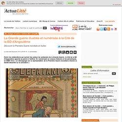 La Grande guerre illustrée et numérisée à la Cité de la BD d'Angoulême