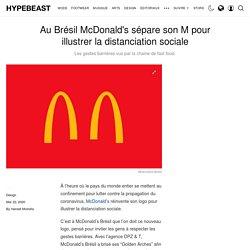 McDonald's sépare son M pour illustrer la distanciation sociale