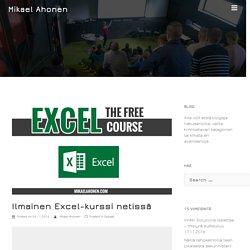Ilmainen Excel-kurssi netissä - Mikael Ahonen
