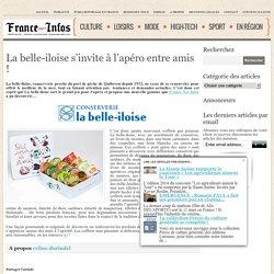 La belle-iloise s'invite à l'apéro entre amis ! - France Net Infos -Infos gratuite actualité en France