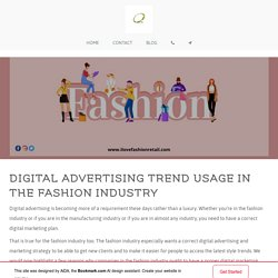 Why the Fashion Industry Needs a Fantastic Digital Marketing Strategy?