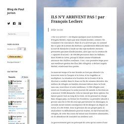 ILS N'Y ARRIVENT PAS ! par François Leclerc