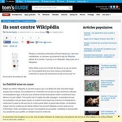 Ils sont contre Wikipédia