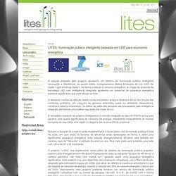 LITES. Iluminação pública inteligente baseada em LED para economia energética