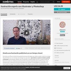 Ilustración exprés con Illustrator y Photoshop (Óscar Lloréns). Curso Online