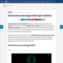 Ilustraciones de Dragon Ball super realistas