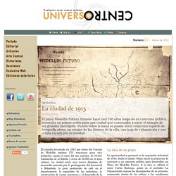 La ciudad de 1913, Verónica Perfetti, Artistas Medellín, ilustraciones, fotógrafos, calidad, opinión, crítica.