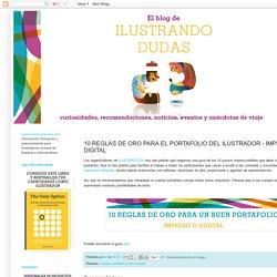 10 REGLAS DE ORO PARA EL PORTAFOLIO DEL ILUSTRADOR - IMPRESO O DIGITAL
