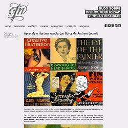 Aprende A Ilustrar Gratis: Los Libros De Andrew Loomis