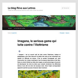 Imagana, un jeu qui lutte contre l'illettrisme