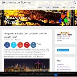 Imagcodr: une aide pour utiliser et citer les images flickr