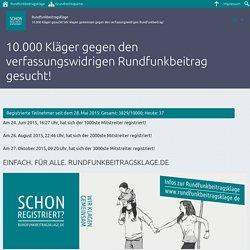 10.000 Kläger gegen den verfassungswidrigen Rundfunkbeitrag gesucht!