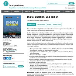 Digital Curation, 2nd edition (Gillian Oliver and Ross Harvey, 2016)