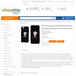 Gift your partner a 365 Printing Forever Always Mummies Black Matching Couple Phone Cases Halloween Gifts