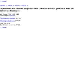 AGROSCOPE CHANGINS - 2009 - IMPORTANCE DES AMINES BIOGÈNES DANS L'ALIMENTATION ET PRÉSENCE DANS LES DIFFÉRENTS FROMAGES