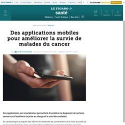 Des applications mobiles pour améliorer la survie de malades du cancer
