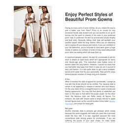 Enjoy Perfect Styles of Beautiful Prom Gowns