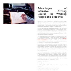 Advantages of Intensive Driving Course for Working People and Students