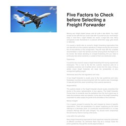 Five Factors to Check before Selecting a Freight Forwarder