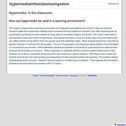 Hypermedia: In the classroom. (hypermediaintheclassroomgaston)