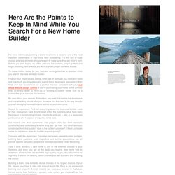 Here Are the Points to Keep In Mind While You Search For a New Home Builder
