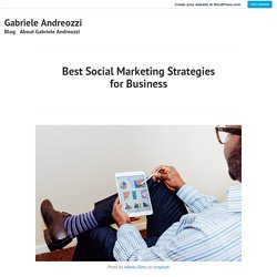Best Social Marketing Strategies for Business