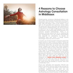 4 Reasons to Choose Astrology Consultation in Middlesex