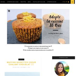 muffins-noisettes-coeur-coulant-chocolat-IG-bas