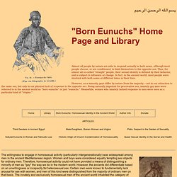 """Born Eunuchs"" Home Page and Library"